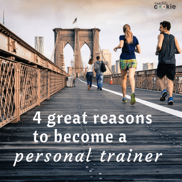 Interested in a fitness career? Here are four great reasons to become a personal trainer - @thefitcookie #ad #getACEcertified #fitness ~ thefitcookie.com