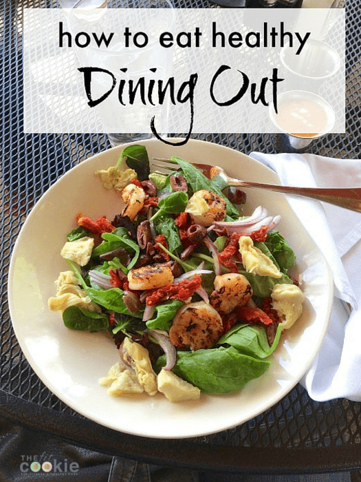 Eating away from home? Stick to your goals and learn how to eat healthy dining out - @thefitcookie #nutrition #fitness #fitfluential