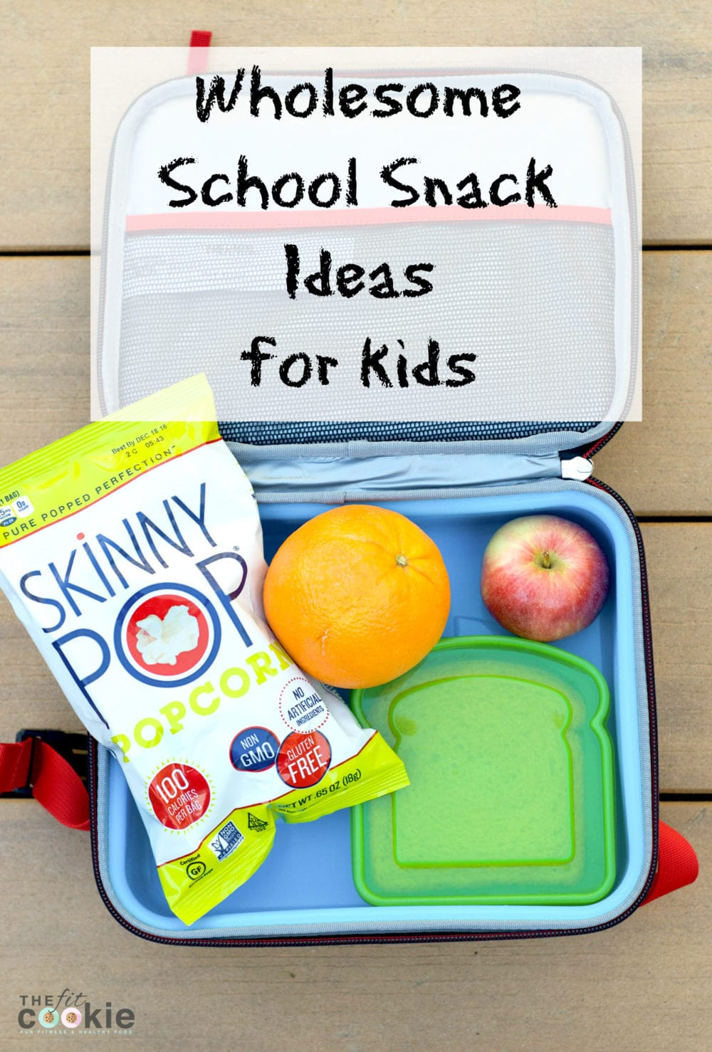 Wholesome School Snack Ideas for Kids (& Nut-Free!) - @thefitcookie #ad @TheSkinnyPop #SkinnyPopB2S #snacks #school