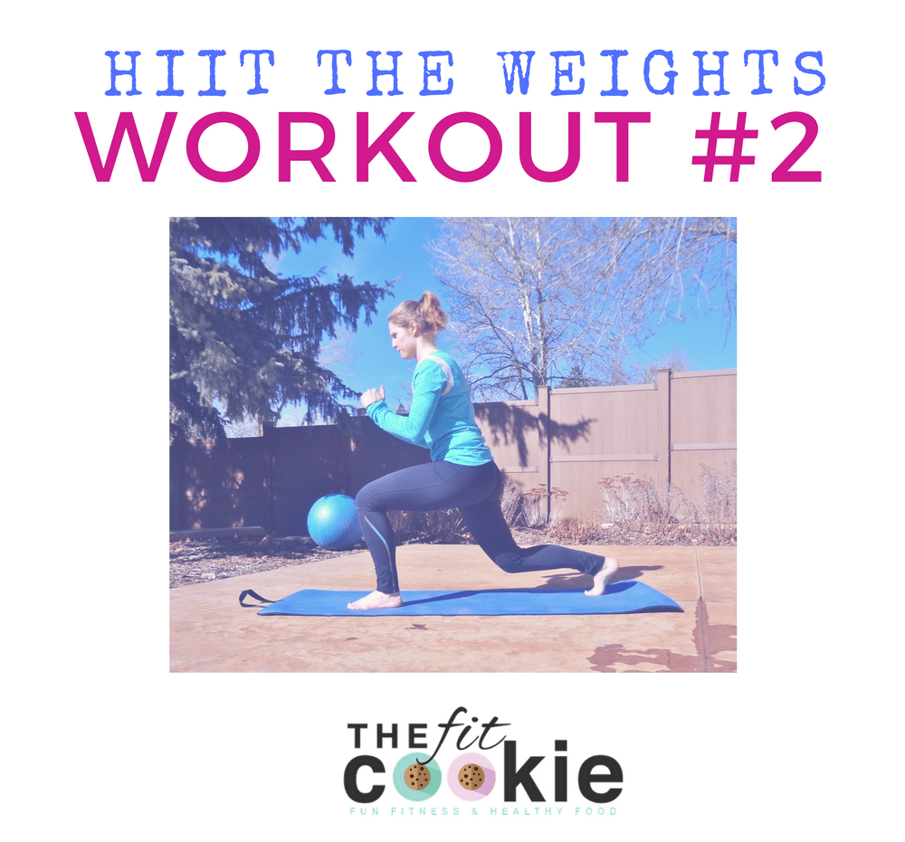 HIIT the Weights Workout #2 - @TheFitCookie #workout #fitness #fitfluential