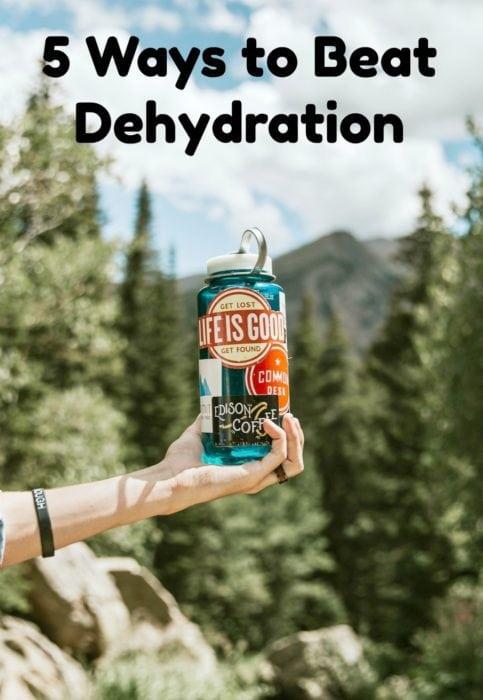 5 Ways to Beat Dehydration