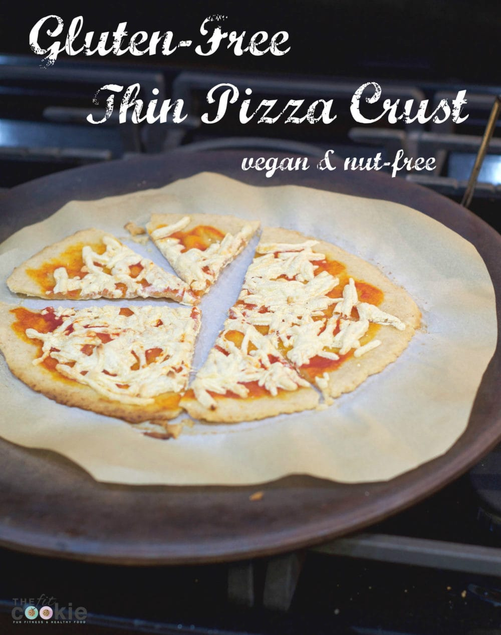 Easy Gluten-Free Thin Pizza Crust - @TheFitCookie #glutenfree #fitfluential #recipe #vegan