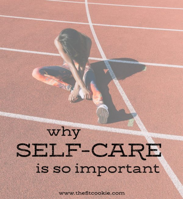 Why Self-Care is so Important