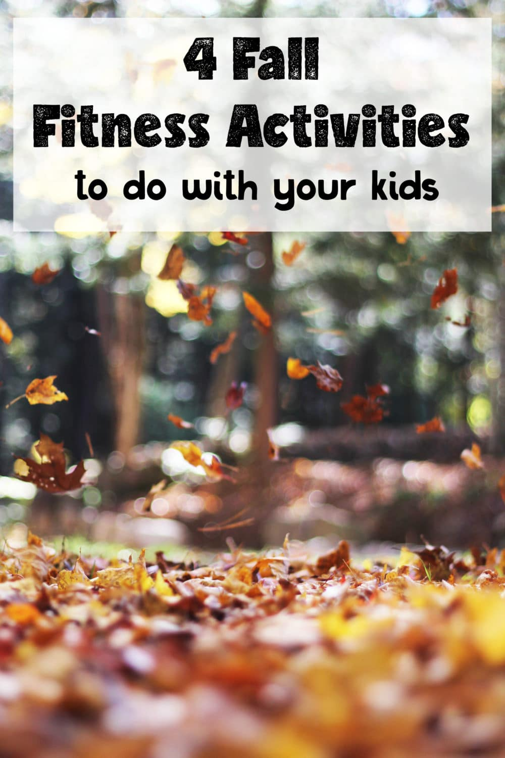 Fall Fitness Activities to do with Kids - @TheFitCookie #fall #family #fitness