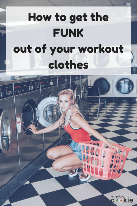 How to get the Funk out of Workout Clothes