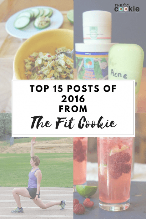 Top 15 Posts of 2016 from The Fit Cookie