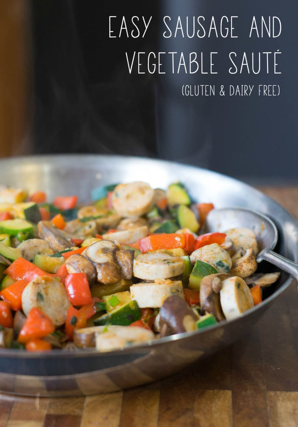Make this one-pot dinner in under 30-minutes: Easy Sausage and Vegetable Sauté. It's healthy, grain-free, gluten-free, and dairy-free! - @TheFitCookie