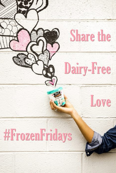 Share the Dairy Free Love with Frozen Fridays - #FrozenFridays