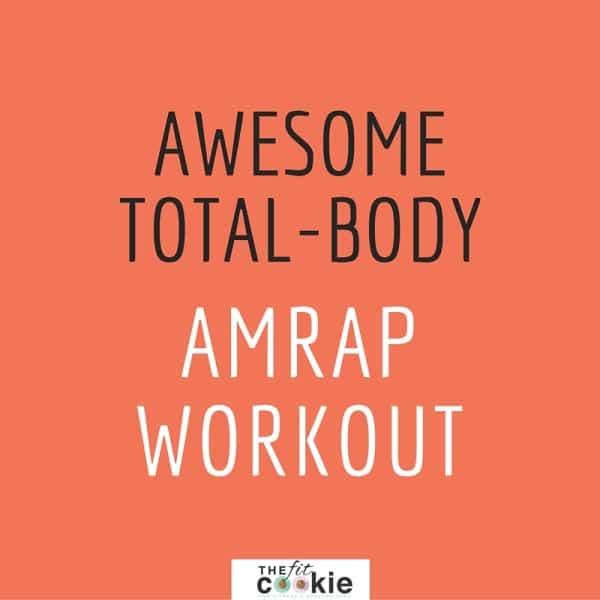 Total Body AMRAP Workout