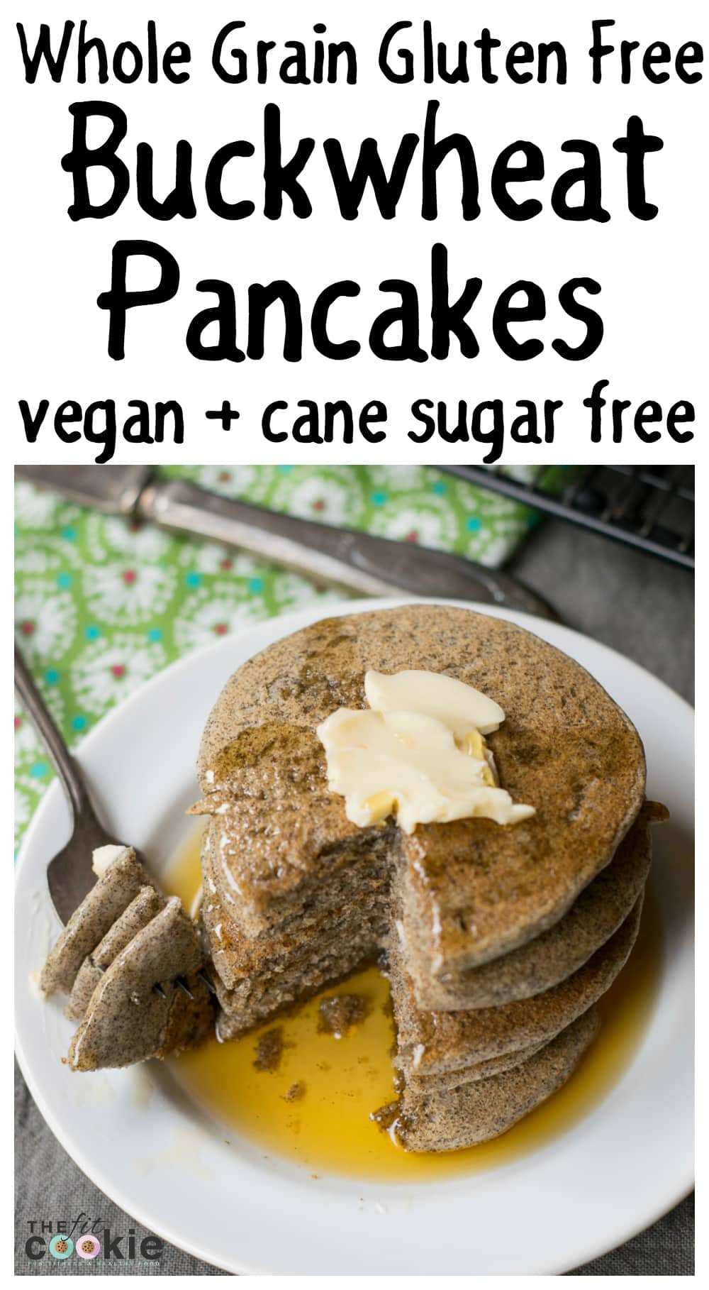 Whole Grain Gluten Free Buckwheat Pancakes Vegan The Fit Cookie