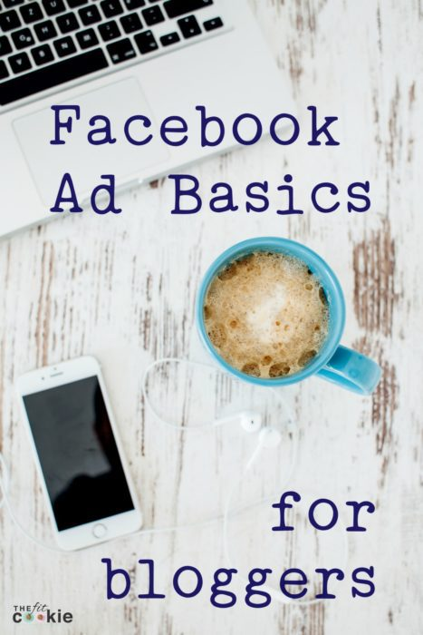 Facebook Ad Basics for Bloggers