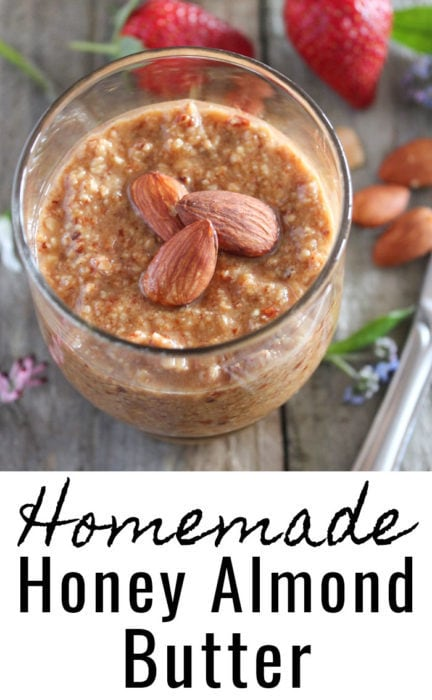 Homemade Honey Almond Butter (Paleo)