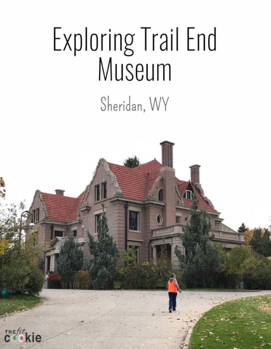 Exploring Trail End Museum