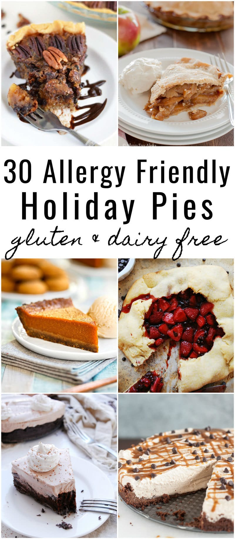 Holidays with food allergies shouldn't be stressful! If you're craving pie for Thanksgiving or Christmas, here are 30 allergy friendly pies that will fit many special diets - @TheFitCookie #glutenfree #dairyfree #Thanksgiving #Christmas