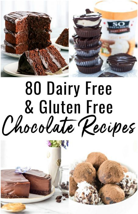 80 Gluten Free and Dairy Free Chocolate Recipes