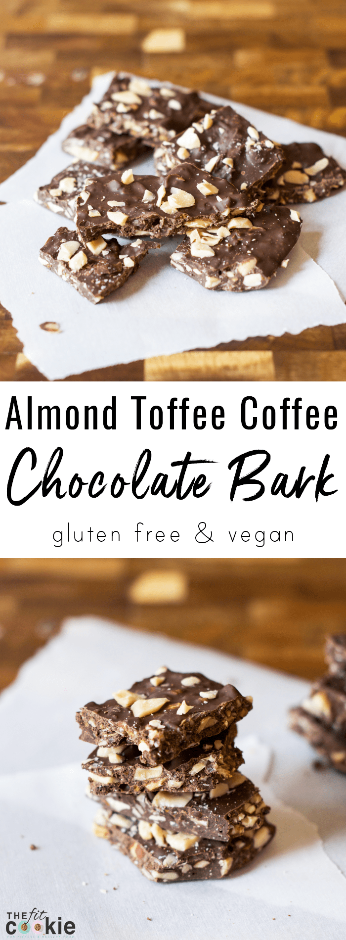 Skip the store bought candy bars and make some dairy free and vegan Almond Toffee Coffee Chocolate Bark at home instead! This recipe is also gluten free and has a nut-free option - @TheFitCookie #chocolate #glutenfree #vegan #dairyfree