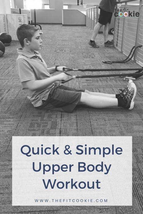 Quick and Simple Upper Body Workout