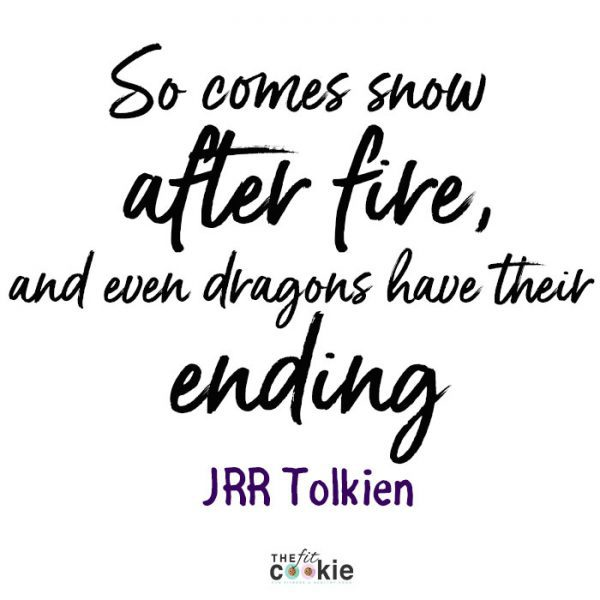 J.R.R. Tolkien Quote | Some days we just need a bit of wisdom to get us through rough days! Here are 18 of my favorite meaningful quotes to help you get your mind right to finish your day strong - @TheFitCookie #motivation #quotes