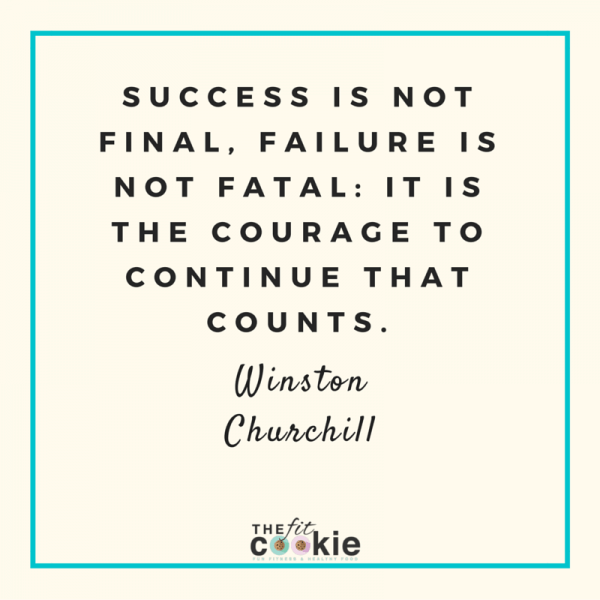 Winston Churchill Quote | Some days we just need a bit of wisdom to get us through rough days! Here are 18 of my favorite meaningful quotes to help you get your mind right to finish your day strong - @TheFitCookie #motivation #quotes