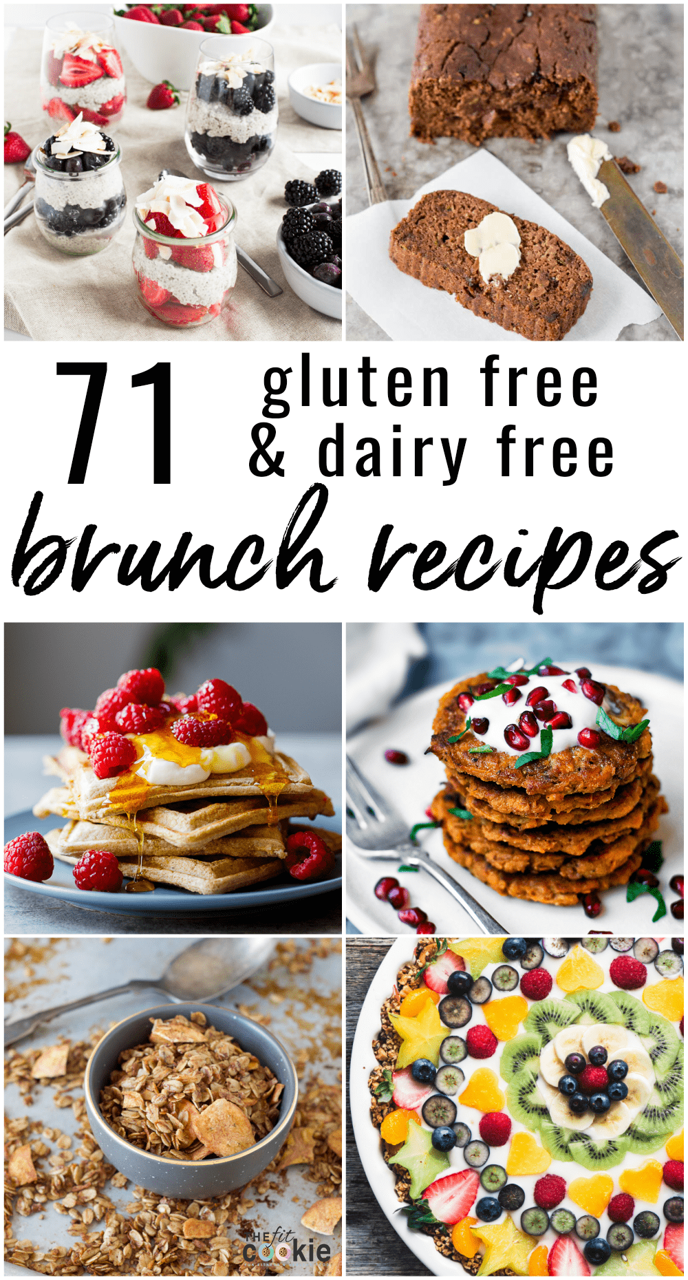 71 Gluten Free And Dairy Free Brunch Recipes The Fit Cookie