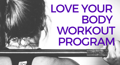 Love Your Body Workout Program