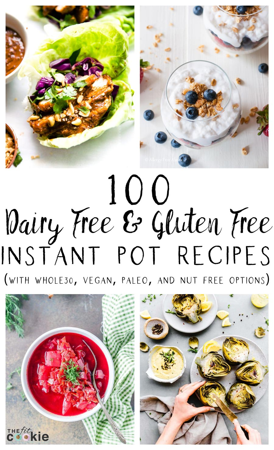 Image collage of dairy free, gluten free, and allergy friendly instant pot recipes