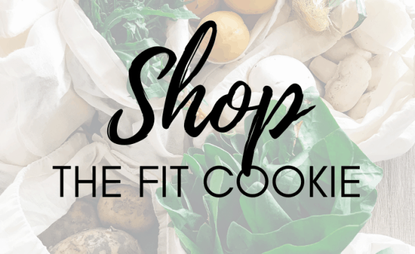 shop the fit cookie - digital products from the fit cookie