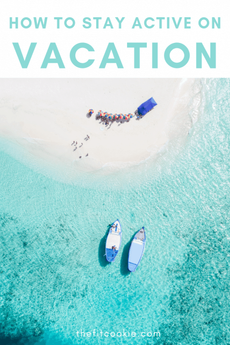 overhead photo of a beach with boats - how to stay active on vacation