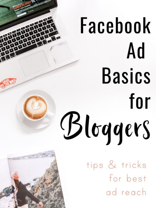 """overhead photo of desk with words """"facebook ad basics for bloggers"""""""