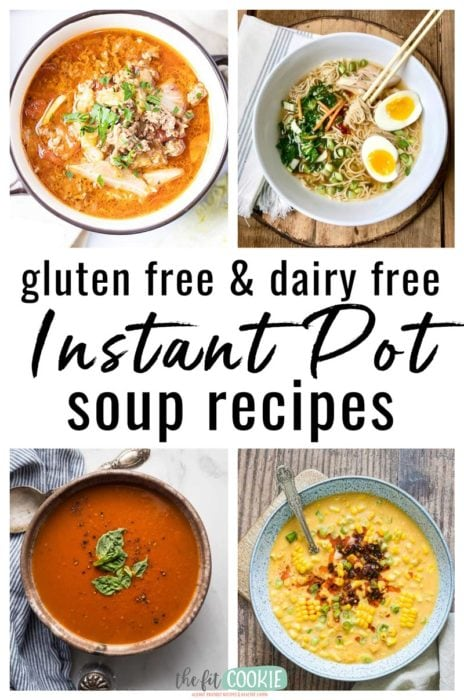 image collage of various gluten free instant pot soups in bowls
