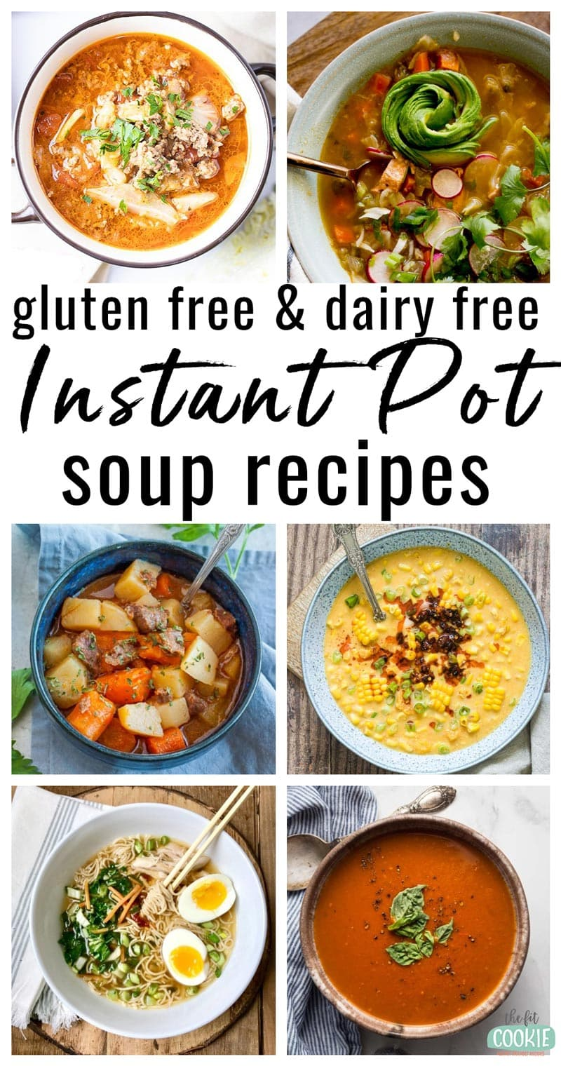 image collage of a variety of dairy free instant pot soups