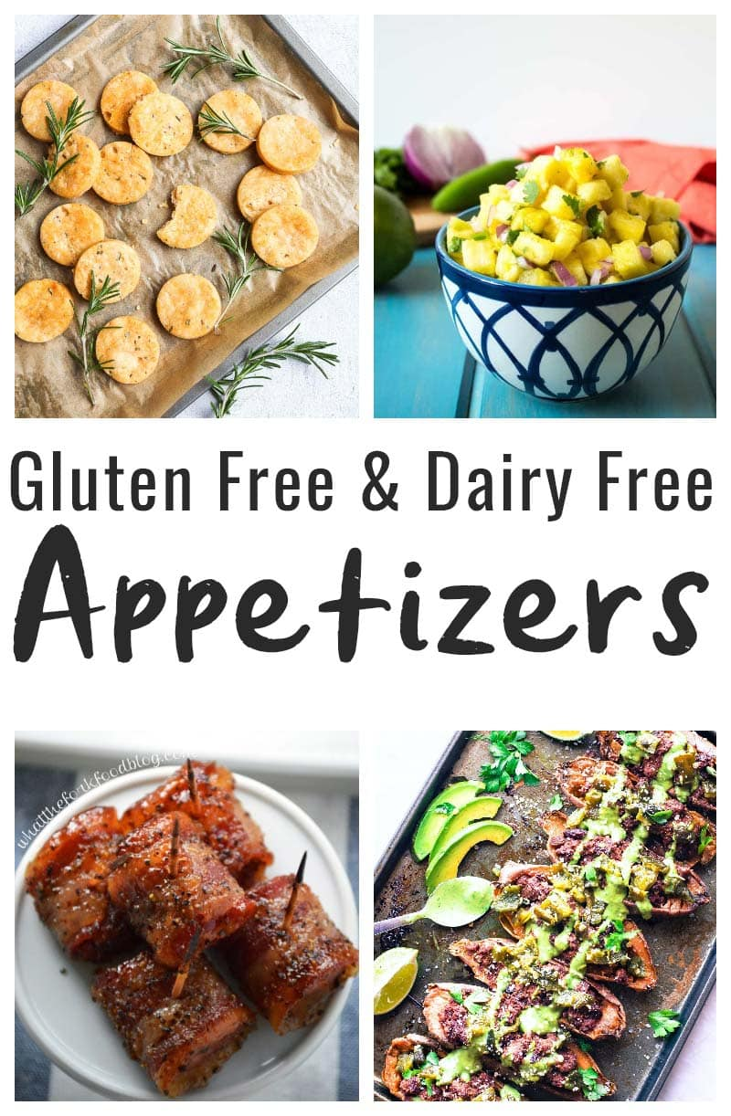 45 Dairy Free And Gluten Free Appetizers The Fit Cookie