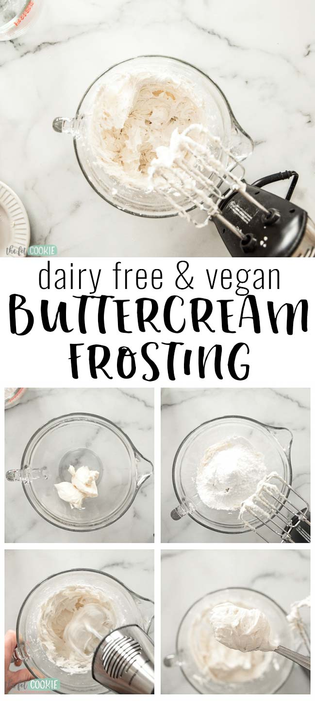 Best Dairy Free Buttercream Frosting (Video) • The Fit Cookie