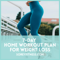 7 Day Home Workout Plan for Weight Loss (with Printable Workouts!)