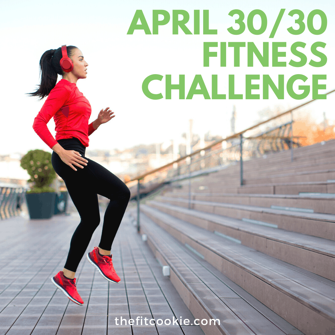 April 30/30 fitness challenge