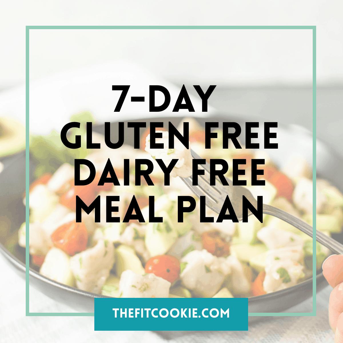 7-Day Gluten Free Dairy Free Meal Plan