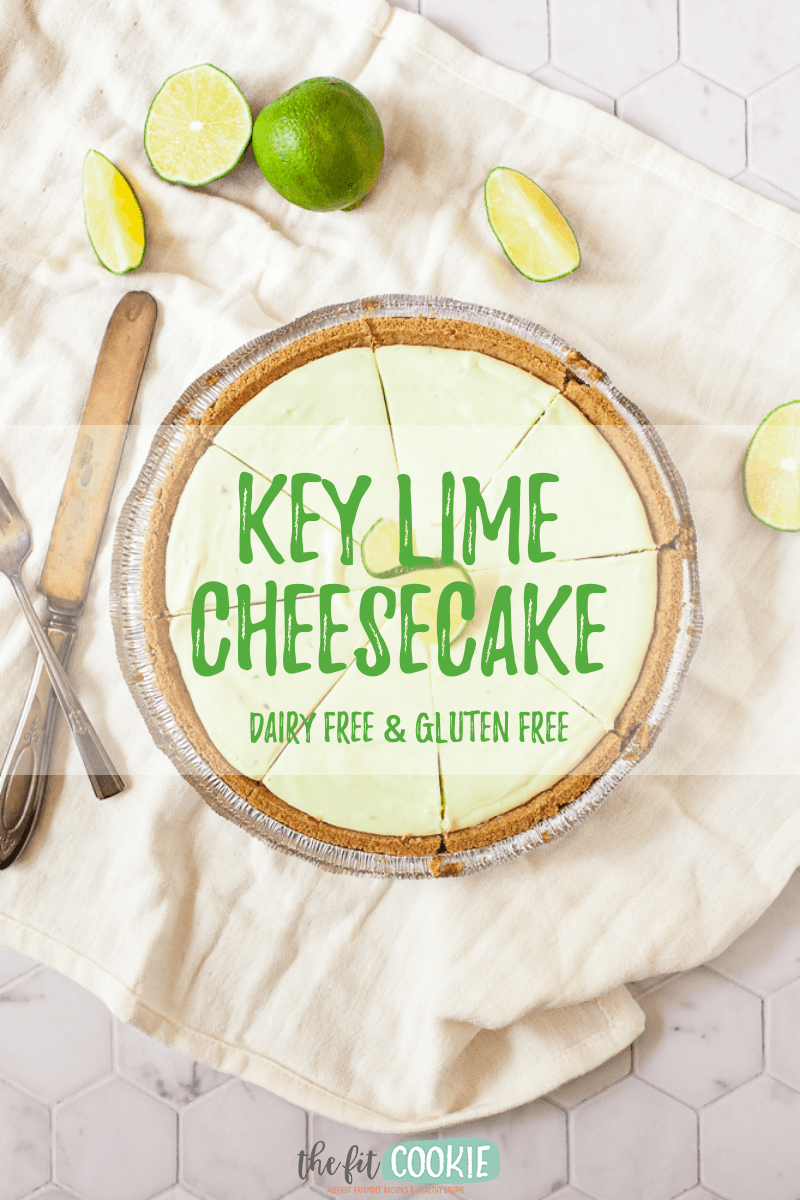 Overhead photo of key lime cheesecake with text overlay
