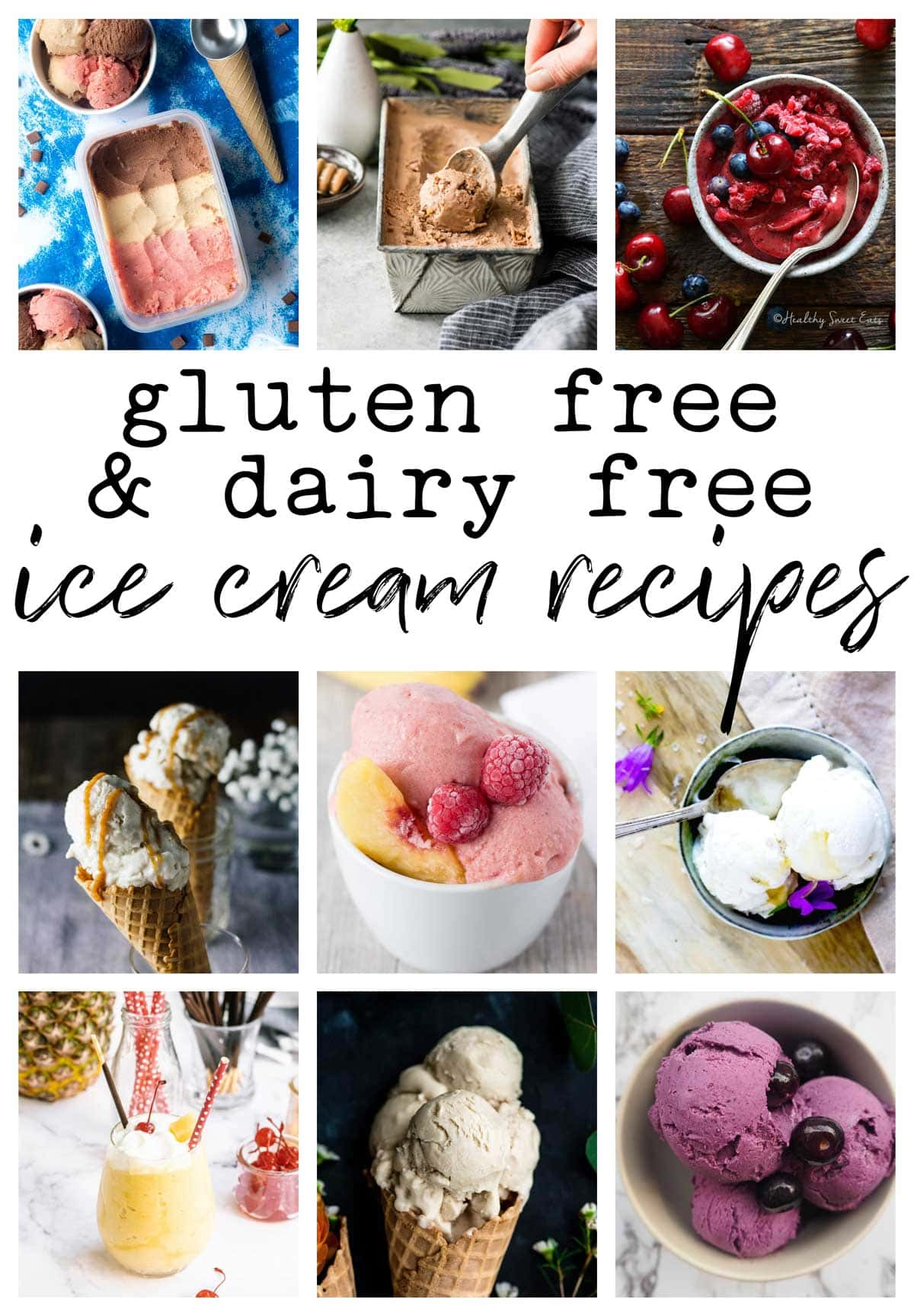 photo collage of various homemade dairy free ice cream recipes
